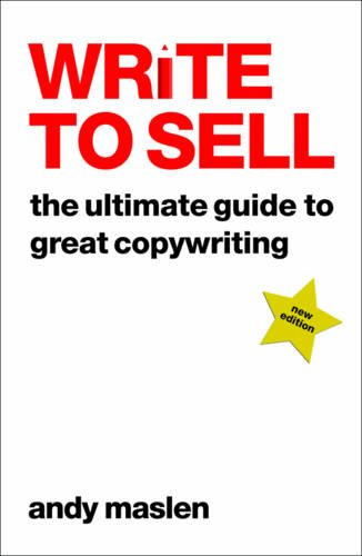 Write to Sell: The Ultimate Guide to Great Copywriting