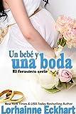 Un bebé y una boda (El forastero serie nº 2) (Spanish Edition)