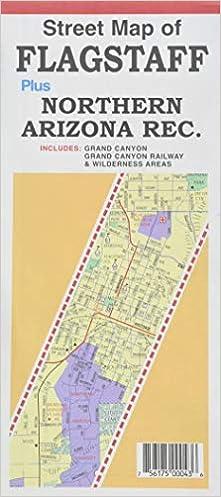 North Arizona Map.Street Map Of Flagstaff Plus Northern Arizona Rec North Star