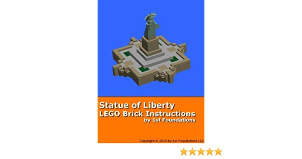 Lego Brick Instructions Statue Of Liberty By 1st Foundations