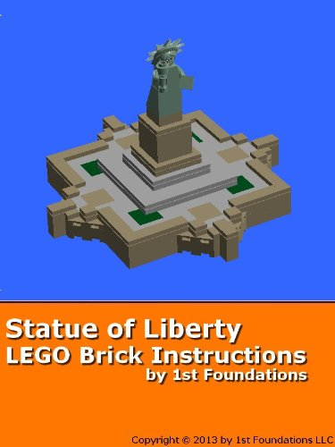LEGO Brick Instructions - Statue of Liberty - by 1st Foundations ...