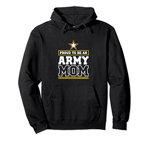 Proud Army Mom Hoodie Proud To Be An Army Mom