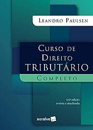 Curso de Direito Tributário Completo - 11ª edição de 2020