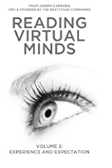 Reading Virtual Minds Volume II: Experience and Expectation (Volume 2) by Joseph Carrabis (2015-12-31) Paperback