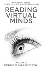 Reading Virtual Minds Volume II: Experience and Expectation (Volume 2) by Joseph Carrabis (2015-12-31)
