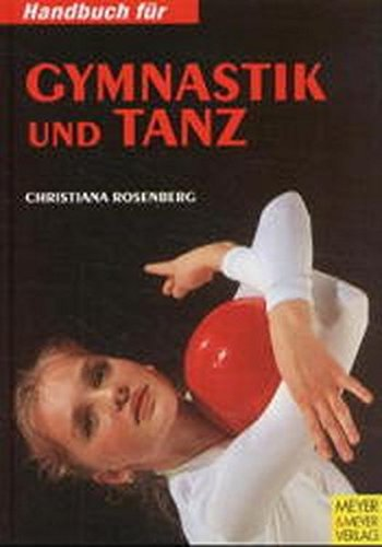 Handbuch Für Gymnastik Und Tanz. Spaß An Bewegung Mit Musik