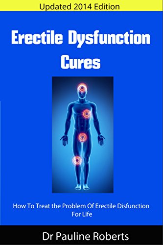 Erectile Dysfunction Cures: How To Treat the Problem Of Erectile Disfunction For Life