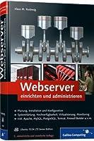 Webserver einrichten und administrieren Front Cover