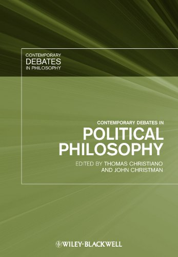 Contemporary Debates in Political Philosophy (Contemporary Debates in Philosophy)
