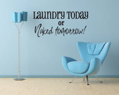 Laundry Today Tomorrow Sticker Saying