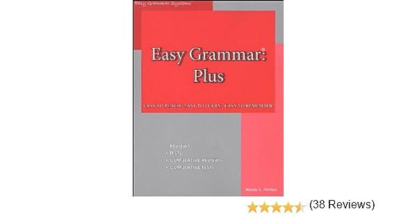 Easy Grammar: Plus [2007]: Wanda C. Phillips: Amazon.com: Books