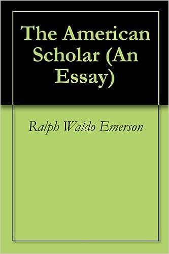 american scholar essay