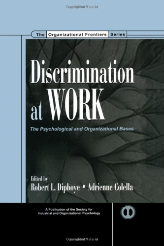 Discrimination at Work: The Psychological and Organizational Bases (SIOP Organizational Frontiers Series)