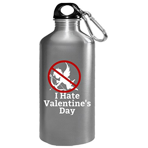 I Hate Valentine Day For Single Awareness Day - Water Bottle