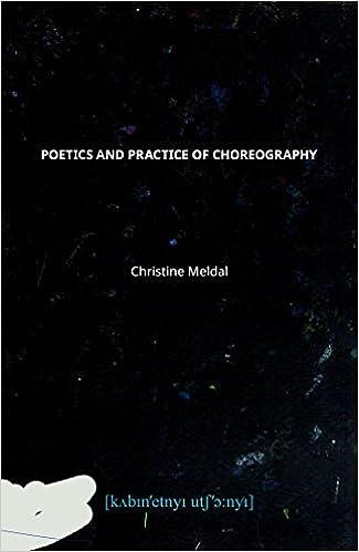 Poetics and Practice of Choreography