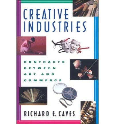 Creative Industries: Contracts Between Art and Commerce (Paperback) - Common pdf