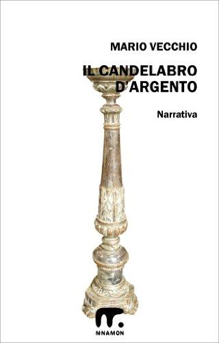 il-candelabro-dargento-italian-edition