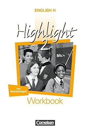 english-h-highlight-allgemeine-ausgabe-english-h-highlight-workbook-bd-2-6-klasse