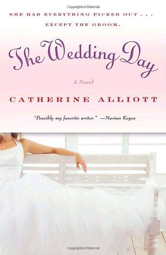 Read Online The Wedding Day: A Novel pdf epub