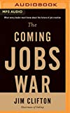img - for The Coming Jobs War book / textbook / text book