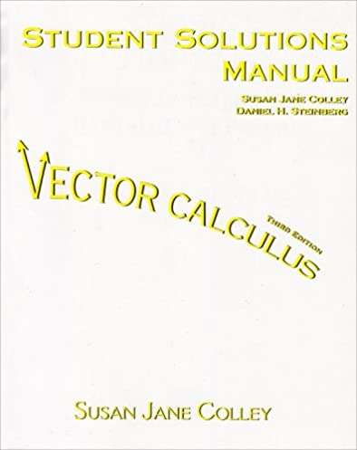 vector calculus student solutions manual susan j colley rh amazon com rogawski multivariable calculus solutions manual pdf multivariable calculus solution manual pdf