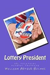 Lottery President: Political wishful thinking
