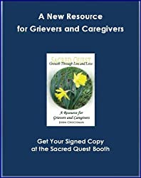 SACRED QUEST; Growth Through Loss and Love