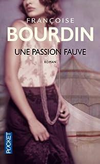 Berill : [1] : Une passion fauve, Bourdin, Françoise