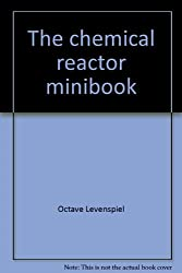 The chemical reactor minibook