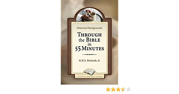 Through the bible in 55 minutes kindle edition by hms richards through the bible in 55 minutes kindle edition by hms richards religion spirituality kindle ebooks amazon fandeluxe Gallery