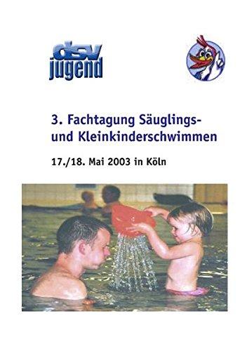 Download 3. Fachtagung Säuglings- und Kleinkinderschwimmen (German Edition) pdf epub