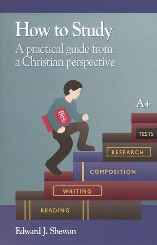 How To Study by Edward J. Shewan (2007-03-01)
