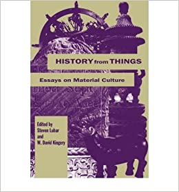 history from things essays on material culture