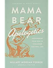 Mama Bear Apologetics®: Empowering Your Kids to Challenge Cultural Lies
