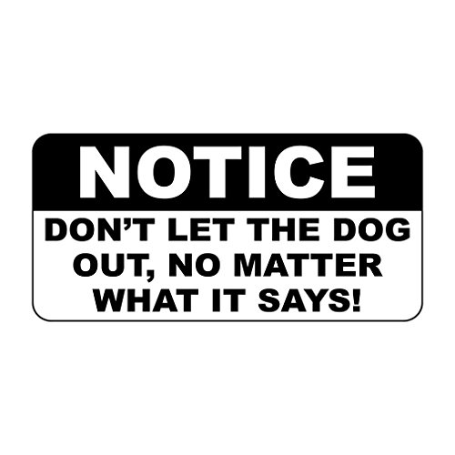 Metal Road Sign Notice Don't Let The Dog Out Retro Vintage Style Notice Sign for Indoor Outdoor Yard Street Signs 8x12 Inch