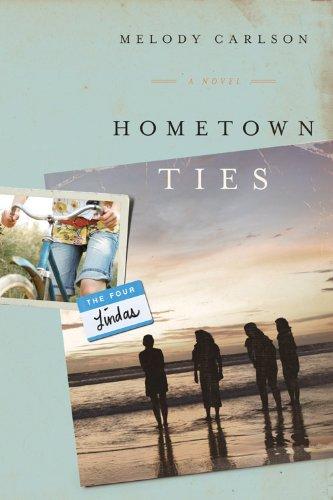 Hometown Ties Novel Four Lindas