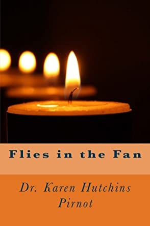 Flies in the Fan