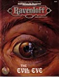 img - for The Evil Eye (Advanced Dungeons & Dragons Fantasy Roleplaying, Ravenloft) book / textbook / text book