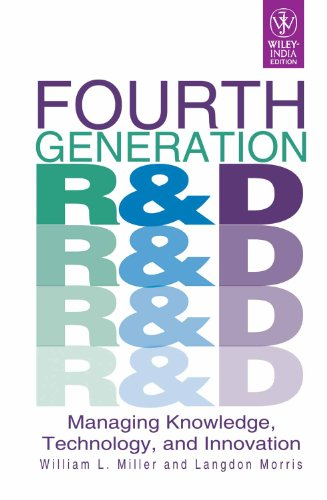 Fourth Generation R&D: Managing Knowledge, Technology and Innovation