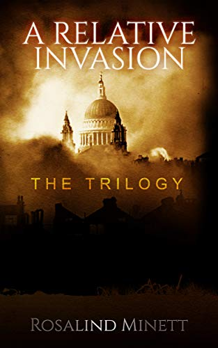 Book: A Relative Invasion - The trilogy by Rosalind Minett