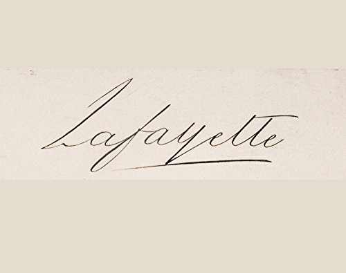 Posterazzi Signature of Marie-Joseph-Paul-Yves-Roch-Gilbert Du Motier Marquis De Lafayette 1757 to 1834 French Solider Who Fought Wiith American Revolution Poster Print (16 x 13)