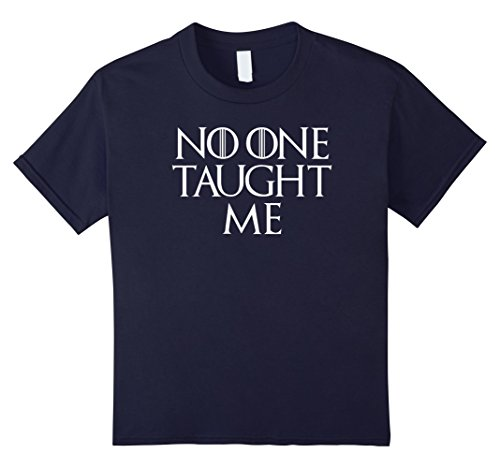 Good College Halloween Costumes For Guys (Kids Neat No One Taught Me Cool Fun Ironic T Shirt 12 Navy)