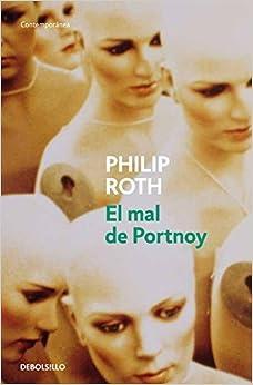Book El mal de Portnoy / Portnoy's Complaint by Philip Roth (2010-11-30)