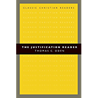 The Justification Reader (Classic Christian Readers)