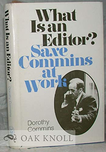 What Is an Editor?: Saxe Commins at Work
