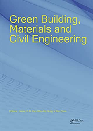 Green Building Materials And Civil Engineering Jimmy C M