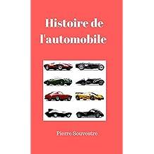 Histoire de l'automobile (French Edition)
