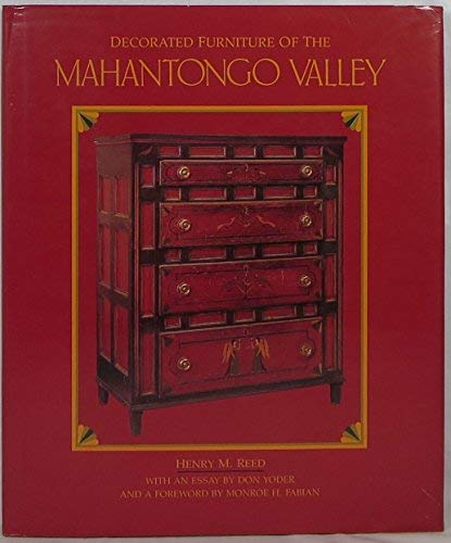 Decorated Furniture of the Mahantongo Valley (Reeds Furniture Country)