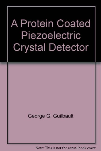 A Protein Coated Piezoelectric Crystal -