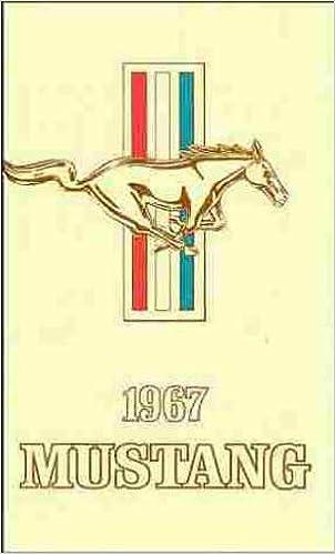 1967 Mustang Owners Manual